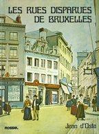 Les Rues Disparues De Bruxelles - Jean D'Osta - 1979 - Geschichte