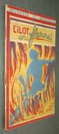 Coll. Jeunesse Héroïque N°25 : L'ilôt En Flammes //René Rennes - Ed. France D'Abord - ABE - Eugène Gire - Adventure