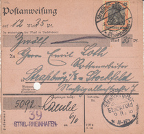 Postanweisung Affr Michel 88 Obl Straßburg (Els)- / * Rheinhafen * Du 6.11.18 Adressée à Straßburg Stockfeld - Elsass-Lothringen