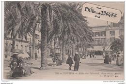 83 Toulon - Cpa / Allée Des Palmiers, Place De La Liberté. - Toulon