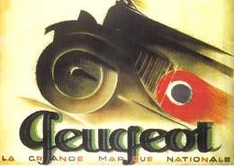 PUB Publicité  NUGERON  J 57 Nos Publicités  D'après Affiche PEUGEOT Par  C.LOUPOT (automobile Auto Voiture) *PRIX FIXE - Publicité