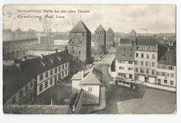 67 Bas Rhin - Strasbourg Vieux Tours 1913 Tramway Ed Felix Luib - Strasbourg