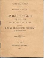 LIVRET DE TRAVAIL DES ENFANTS AGES DE MOINS DE 18 ANS - 1937 - 24 PAGES - MINISTERE DU TRAVAIL - DESCRIPTION - Livres, BD, Revues
