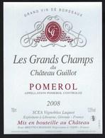 Etiquette Vin  Chateau Les Grands Champs Du Chateau Guillot  Pomerol   2008  Luquot  Propriétaire - Bordeaux