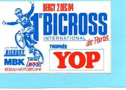STICKER - AUTOCOLLANT -1er BICROSS INTERNATIONAL DE PARIS  BERCY 2 DEC 84  MBK M TROPHEE  YOP - Aufkleber