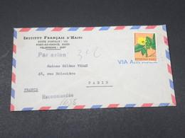 HAITI - Enveloppe En Recommandé De L 'Institut Français De Port Au Prince Pour Paris En 1966 - L 17857 - Haïti