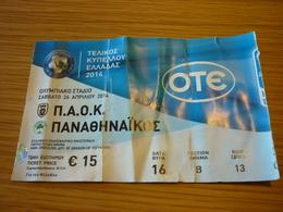 PAOK-Panathinaikos Greek Cup Final 2014 Football Match Ticket Stub 26/04/2014 - Tickets D'entrée