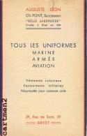 PUBLICITE BREST MAGASIN AUGUSTE LEON BELLE JARDINIERE UNIFORMES MARINE ARMEE AVIATION VETEMENTS COLONIAUX RUE DE SIAM - Brest