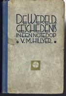 Boek - De Wereldgeschiedenis In Een Notedop - Oud Nederlands - 248 Blz. Rug Licht Losgekomen - Books, Magazines, Comics