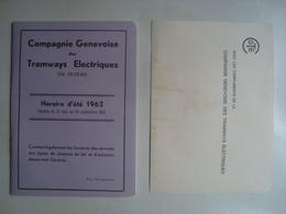 COMPAGNIE GENEVOISE DES TRAMWAYS ÉLECTRIQUES. HORAIRE D'ÉTÉ 1962 - SWITZERLAND SCHWEIZ GENÈVE GENEVA 1962. - Other