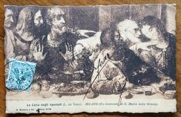 LA CENA DEGLI APOSTOLI  DI LEONARDO    CARTOLINA D'EPOCA VIAGGIATA IN FRANCIA NEL 1905 - Cartes Postales