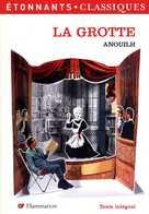 Théâtre : La Grotte Par Anouilh (ISBN 9782081204775) - Theatre