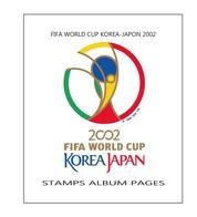 Suplemento Filkasol FIFA WORLD CUP KOREA-JAPON 2002 - Montado Con Filoestuches HAWID Transparentes - Pre-Impresas
