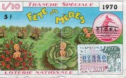 BILLET  DE  LOTERIE  FETE DES MERES 1970 - Billets De Loterie