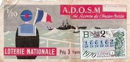 BILLET  DE  LOTERIE  A.D.O.S.M  Au Secours De L'Ancien Marin 1970 - Billets De Loterie