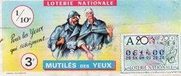 BILLET  DE  LOTERIE  MUTILES Des YEUX  1970 - Billets De Loterie