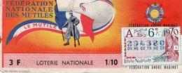 BILLET  DE  LOTERIE  FEDERATION NATIONALE DES MUTILES Le Mutilé 1970 - Billets De Loterie