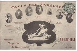 Coupe Des Pyrénées Grands Magasins De Nouveautés - Toulouse