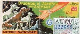 BILLET  DE  LOTERIE  BRIGADE DE DEFENSE DES ANIMAUX  Paris Jour 1970 - Billets De Loterie