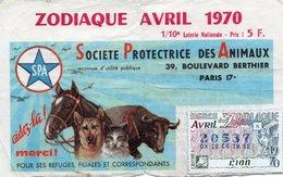 BILLET  DE  LOTERIE  SOCIETE PROTECTRICE DES ANIMAUX  Aidez-la! SPA 1970 - Billets De Loterie