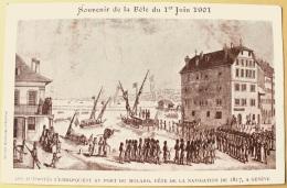 CPA Souvenir De La Fête Du 1er Juin 1901 Les Autorités S'embarquent Port Du Molard 1817 Société Genevoise D'Edition Atar - Patriottisch