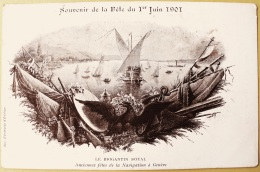 CPA Précurseur Souvenir De La Fête Du 1er Juin 1901 Le Brigantin Royal Anciennes Fêtes. Société Genevoise D'Edition Atar - Patriottisch