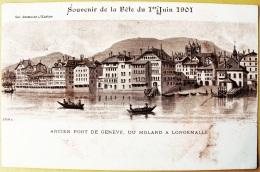CPA Précurseur Souvenir De La Fête Du 1er Juin 1901 Ancien Port De Genève Du Molard . Société Genevoise D'Edition Atar - Patriottisch