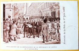 CPA Souvenir De La Fête Du 1er Juin 1901 Proclamation De La Restauration République Ge. Société Genevoise D'Edition Atar - Patriottisch