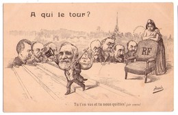 """1567 - Caricature Politique ( Assus ) - """" A Qui Le Tour """" - Assus éd. - - Satiriques"""