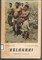 Jacques MAUDUIT La Vie Des Bochimans KALAHARI - Culture