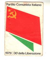 Carte D'adhésion Au Parti Communiste Italien. Année 1975 - Maps