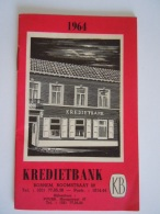 1964 Reclame Kredietbank Bornem Boekje Kalender & Barema Taksen & Afstandstabel & Posttarieven Enz 12 Pag Fo - Calendars