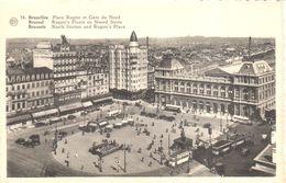 Bruxelles - CPA - Brussel - Place Rogier Et Gare Du Nord - Marktpleinen, Pleinen