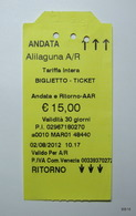 ITALY 2012. Return Tickets For Public Transport. Issueing Office: Alilaguna Srl. San Marco, Venezia. - Bus