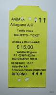 ITALY 2012. Return Tickets For Public Transport. Issueing Office: Alilaguna Srl. San Marco, Venezia. - Europa