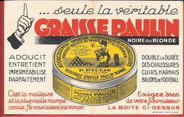Buvard Ancien Illustré, Lithographié-produits Ménagers :GRAISSE PAUL PAULIN Tanneur à St CLAUDE ( JURA) Imp ROYER NANCY - Wassen En Poetsen