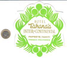 ETIQUETA DE HOTEL  -HOTEL TAHAKAA INTER CONTINENTAL  -PAPEETE -TAHITI - Etiquetas De Hotel