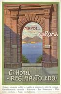 Italy, Naples, Napoli, Via Roma, Grand Hotel Regina & Toledo, Old Postcard - Napoli (Naples)