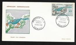 Centrafrique FDC Lettre Illustrée 1er Jour Bangui Le 15/11/1962 Poste Aérienne N°7  Touraco Géant  TB - Cuckoos & Turacos