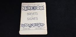 Livre BREVETS Et SIGNES Scouts Scoute Scoutisme De H GILLET SAINT ST HIPPOLYTE 37 - Livres, BD, Revues