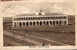 MASSAUA  CASERMA  SALETTA  (beaux Timbres) - Erythrée