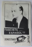 Adesivo FASCISTA... ESPANOL!!! - DONOSTIAKO (San Sebastian) - Paesi Baschi - Vignettes Autocollantes