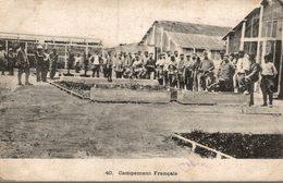 CAMPEMENT FRANCAIS - Caserme