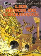 Valérian Agent Spatio-temporel Les Héros De L'Equinoxe De J.C. Mezieres & P. Christin De 1980 De Chez Dargaud - Valérian