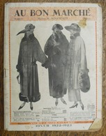 Catalogue AU BON MARCHE - Maison A. Boucicaut - Hiver -1922-23 (catalogue Complet) - Mode