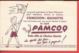 Buvard Ancien Textile : PAMCOQ -GRAND SPECIALISTE DU BEAU VETEMENT -CONCHON-QUINETTE Fonde Le CLUB -COQ étendard GRIZEAU - Textilos & Vestidos
