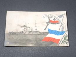 CARTE POSTALE - Marine De Guerre - S.M.S. Schleswig Holstein - L 18050 - Guerra