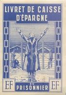 MILITARIA  Affichette 140 X 100 Livret D'épargne Du Prisonnier 2 Scans - Documents