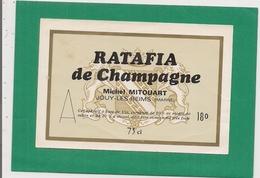 Etiquette Ancienne  -    Ratafia De Champagne      Michel Mitouart  à  JOUY-les-REIMS - Champagne