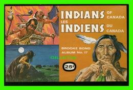 LIVRE BILINGUE -  LES INDIENS DU CANADA, 1974 , 24 PAGES - BROOKE BOND ALBUM No 17 - THÉ RED ROSE - - Autres